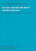"""""""Ich lass mir nicht die Butter vom Brot nehmen!""""; Aushandlungsprozesse in häuslichen Pflegearrangements; Mabuse-Verlag Wissenschaft; Deutsch"""