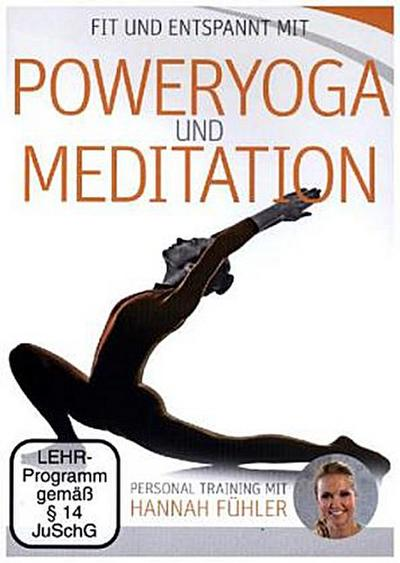 Fit und entspannt mit Poweryoga und Meditation, 1 DVD