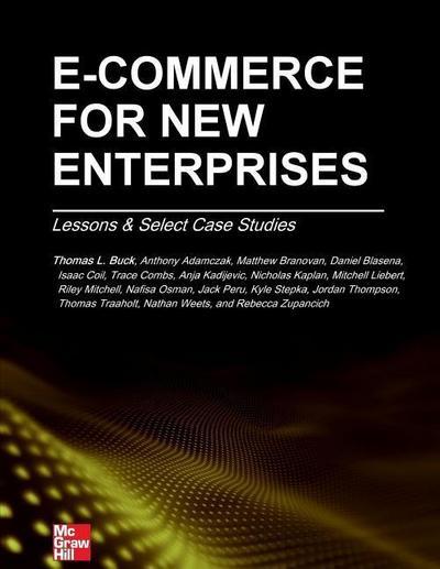 E-Commerce for New Enterprises: Lessons & Select Case Studies