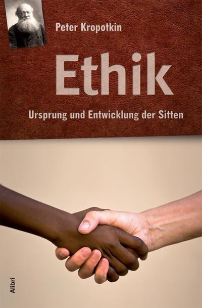 Ethik: Ursprung und Entwicklung der Sitten
