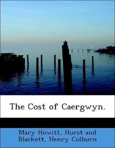 The Cost of Caergwyn.