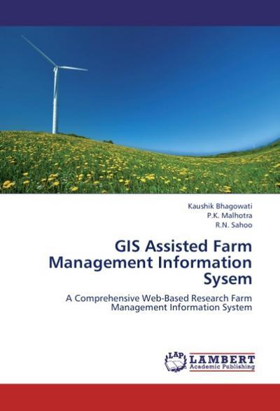 GIS Assisted Farm Management Information Sysem