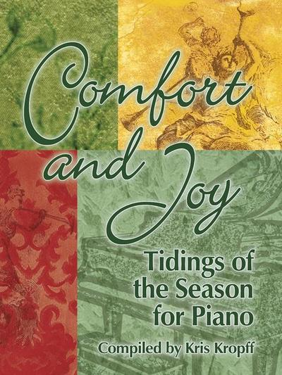 Comfort and Joy: Tidings of the Season for Piano