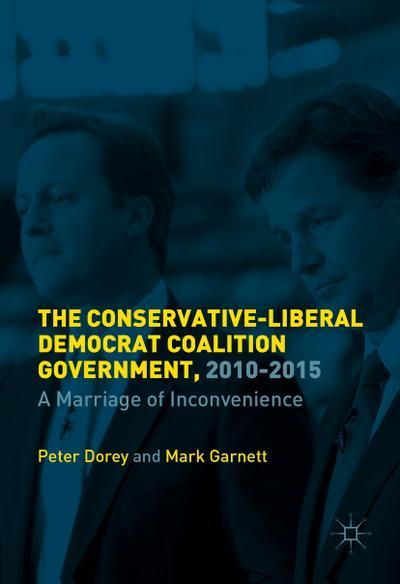 The British Coalition Government, 2010-2015