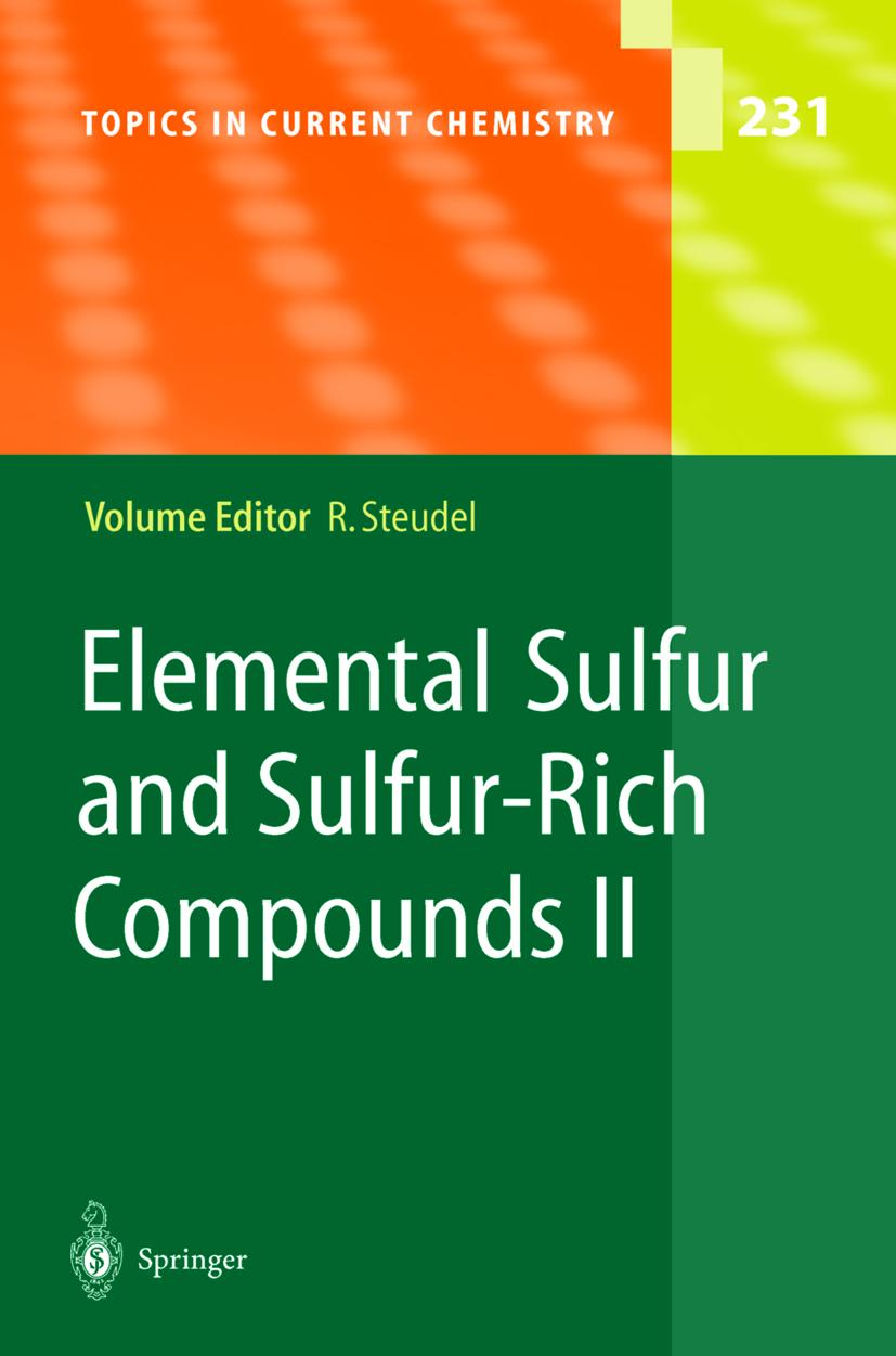 Elemental Sulfur and Sulfur-Rich Compounds II Ralf Steudel