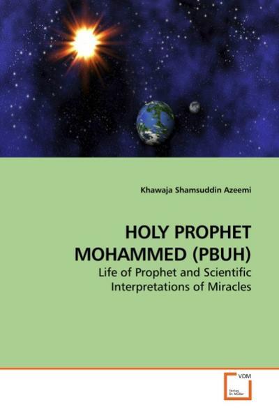 HOLY PROPHET MOHAMMED (PBUH)