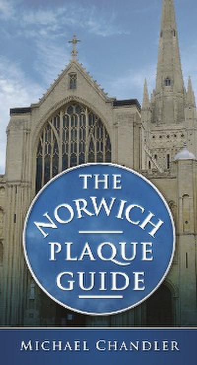 The Norwich Plaque Guide