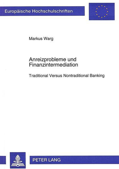 Anreizprobleme und Finanzintermediation