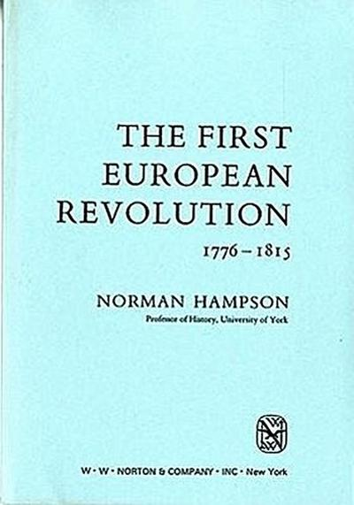 The First European Revolution, 1776-1815 (Library of World Civilization)