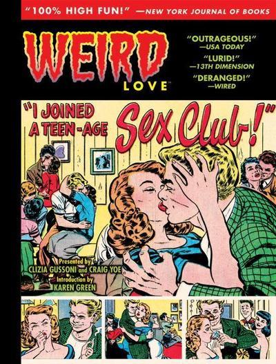 Weird Love I Joined A Teen-Age Sex Club