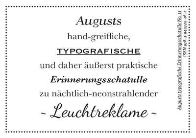 Augusts Erinnerungsschatulle Leuchtreklame (Augusts typografische Erinnerungsschatullen)