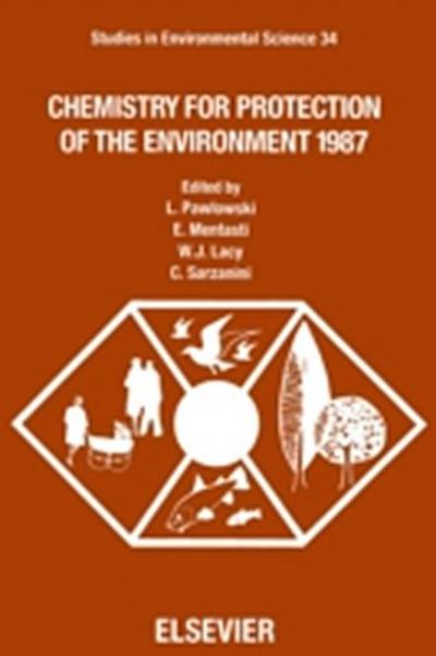 Chemistry for Protection of the Environment 1987
