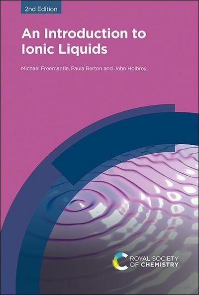 An Introduction to Ionic Liquids
