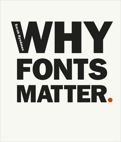 Why Fonts Matter