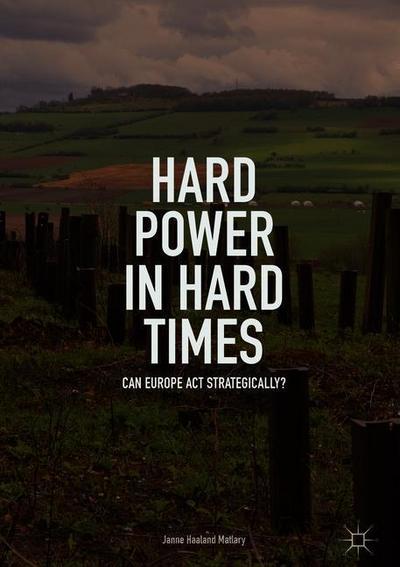 Hard Power in Hard Times