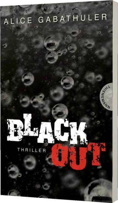 Blackout   ; Gest. v. Thalmann, Isabel; Deutsch