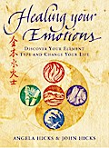 Healing Your Emotions: Discover your five ele ...