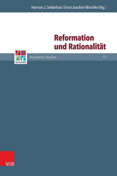 Reformation und Rationalität