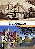 Lübbecke; Gestern und Heute; Zeitsprünge; Deu ...