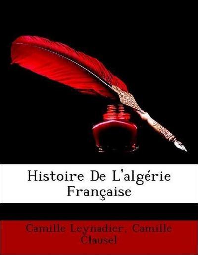 Histoire De L'algérie Française