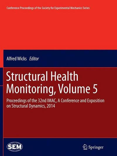 Structural Health Monitoring, Volume 5