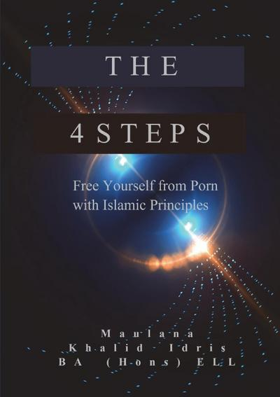 The 4 Steps: Free Yourself from Porn with Islamic Principles