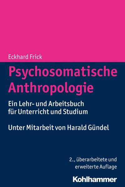 Psychosomatische Anthropologie
