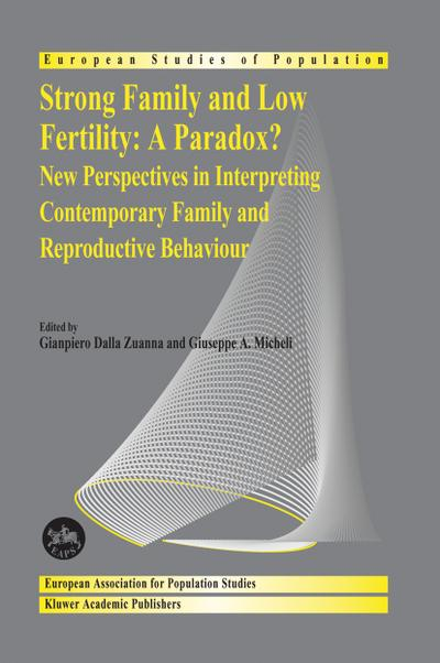 Strong family and low fertility:a paradox?