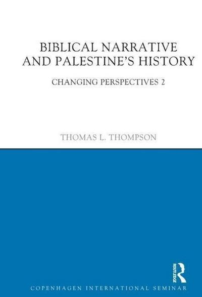 Biblical Narrative and Palestine's History: Changing Perspectives 2