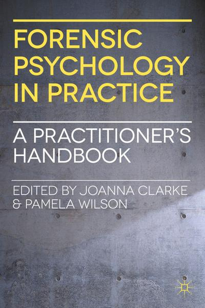 Forensic Psychology in Practice