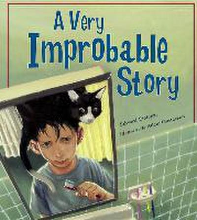 A Very Improbable Story, A