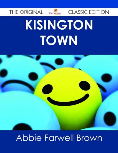 Kisington Town - The Original Classic Edition