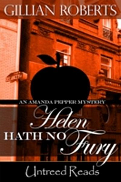 Helen Hath No Fury (An Amanda Pepper Mystery, #10)
