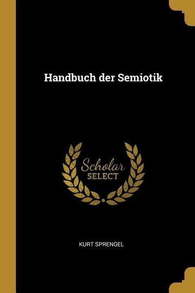 Handbuch Der Semiotik
