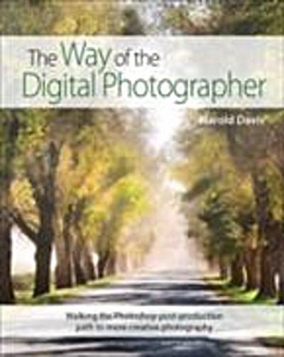 Way of the Digital Photographer