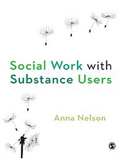 Social Work with Substance Users