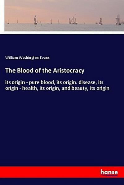 The Blood of the Aristocracy