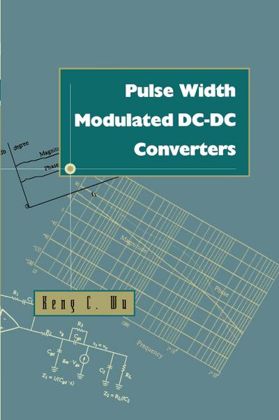 Pulse Width Modulated DC-DC Converters