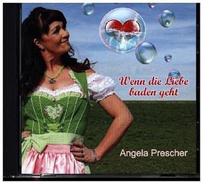 Wenn die Liebe Baden Geht - Calygram (Nova MD) - Audio CD, Deutsch, Angela Prescher, ,