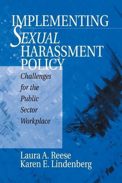 Implementing Sexual Harassment Policy: Challenges for the Public Sector Workplace