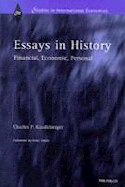 Essays in History: Financial, Economic, Personal