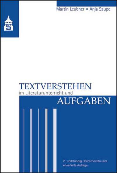 Textverstehen im Literaturunterricht und Aufgaben