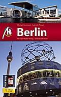 Berlin MM-City; Reiseführer mit vielen praktischen Tipps und kostenloser App.   ; MM-Touring ; Deutsch; 166 farb. Fotos -