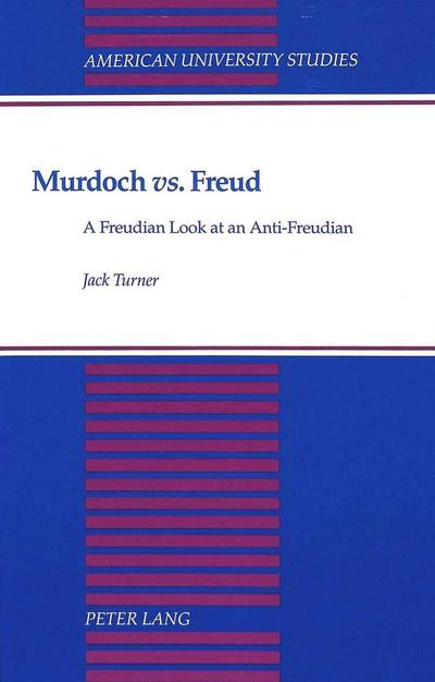 "Murdoch ""vs."" Freud"