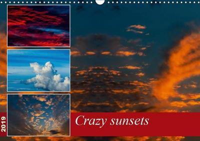 Crazy sunsets (Wall Calendar 2019 DIN A3 Landscape)