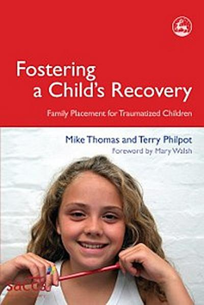 Fostering a Child's Recovery