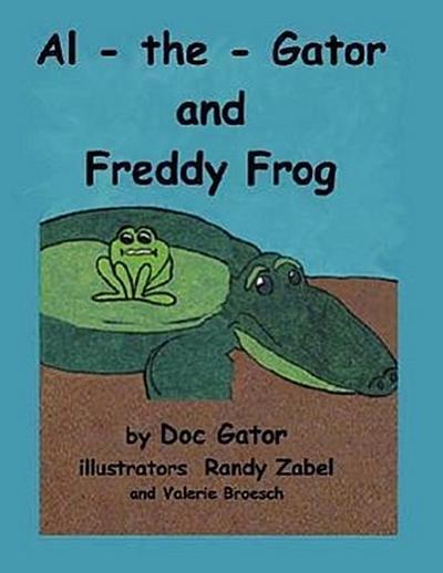 Al-The-Gator and Freddy Frog
