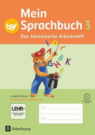 Mein Sprachbuch 3. Jahrgangsstufe. Arbeitsheft. Ausgabe Bayern