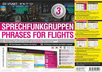 Sprechfunkgruppen - Phrases for Flights: Sprechgruppen für Flüge von und zu Flugplätzen mit und ohne Flugverkehrskontrolle (3-Tafel-Set) Deutsch & Englisch