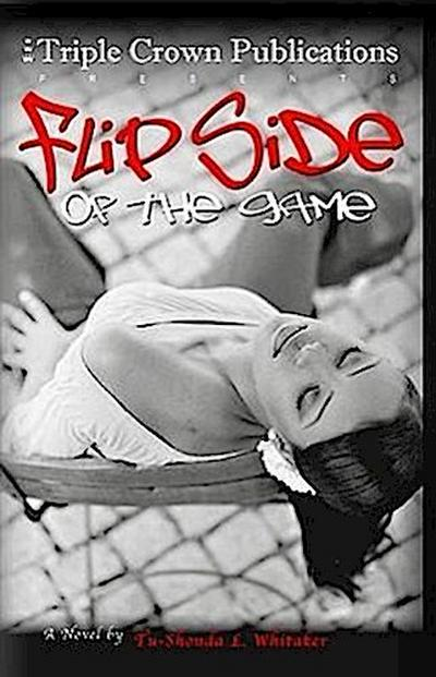 Flipside of the Game
